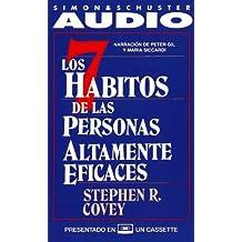 Los Siete Habitos de las Personas Altamente Eficaces: Powerful Lessons in Personal Change