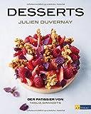 Desserts: Der Pâtissier von Tanja Grandits
