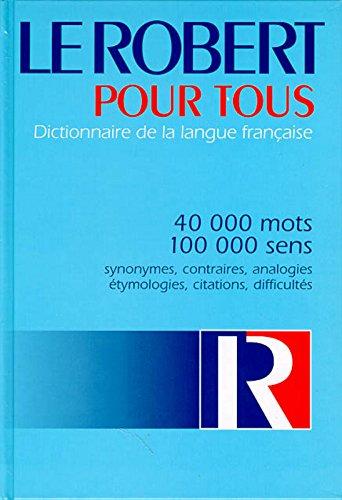 Le Robert pour tous. Dictionnaire de la langue française par Collectif