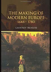 The Making of Modern Europe, 1648-1780