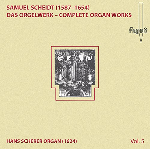 Scheidt Organ Works Vol.5
