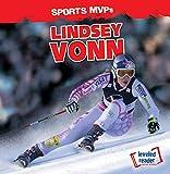Lindsey Vonn (Sports MVPs: Leveled Reader: Social Studies)