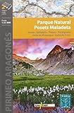 Parque Natural Posets Maladeta, mapa excursionista. Escala 1:25.000. Español, English, Français, Deustch. Alpina Editorial.