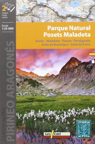 Parque Natural Posets Maladeta, mapa excursionista. Escala 1:25.000. Español, English, Français, Deustch. Alpina Editorial. por VV.AA.