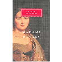 Madame Bovary: Patterns of Provincial Life (Everyman's Library Classics)