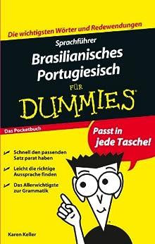 Sprachführer Brasilianisches Portugiesisch für Dummies von [Keller, Karen]
