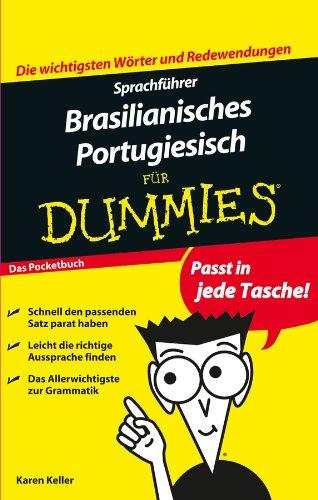 Sprachführer Brasilianisches Portugiesisch für Dummies (Kurze Brasilianische)
