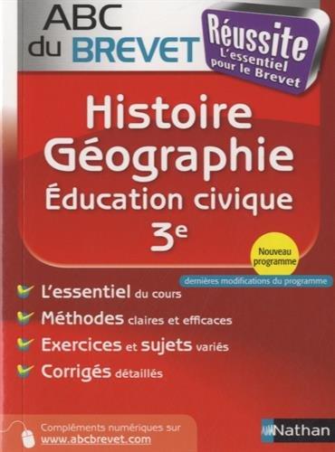 ABC du BREVET Russite Histoire - Gographie - Education civique 3e
