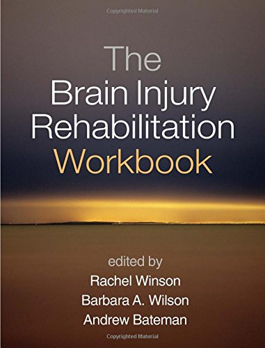 The Brain Injury Rehabilitation Workbook (Rehabilitation Services-andrew)