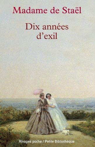 Dix années d'exil par Madame Staël (de)