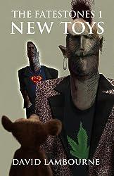 New Toys (The Fatestones Book 1)
