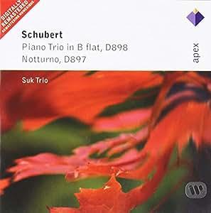 Schubert : Trio avec piano en Si bémol majeur D898 - Nocturne D897