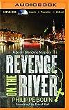 Revenge on the River (Sister Blandine Mystery)