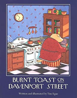 Burnt Toast on Davenport Street by [Egan, Tim]
