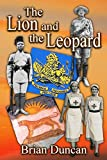 The Lion and the Leopard (The Lion and the Leopard Trilogy Book 3) (English Edition)