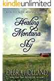 Healing Montana Sky (The Montana Sky Series Book 5) (English Edition)