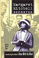 [Margaret Mitchell: Reporter] (By: Margaret Mitchell) [published: November, 2010]