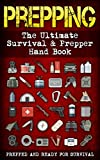 Best Prepper Books - Prepping: The Ultimate Survival & Prepper Hand Book Review