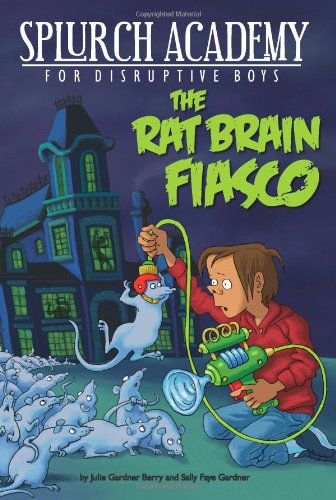 The Rat Brain Fiasco 1 (Splurch Academy)