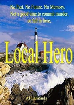 Local Hero (English Edition) von [Lamanda, Al]