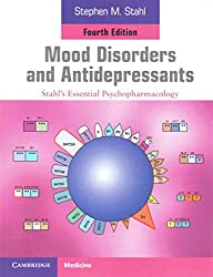 [(Mood Disorders and Antidepressants : Stahl's Essential Psychopharmacology)] [By (author) Stephen M. Stahl] published on (October, 2013)