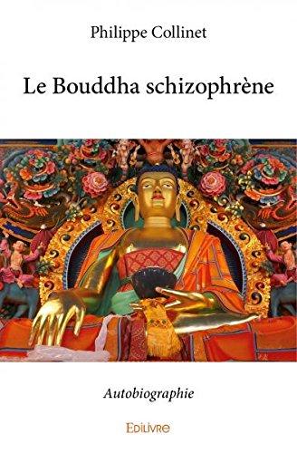 Le bouddha schizophrene