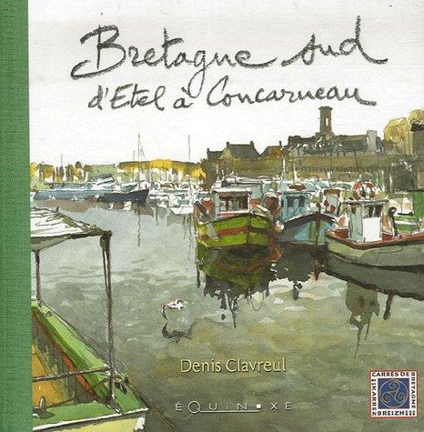 Bretagne sud : D'Etel à Concarneau