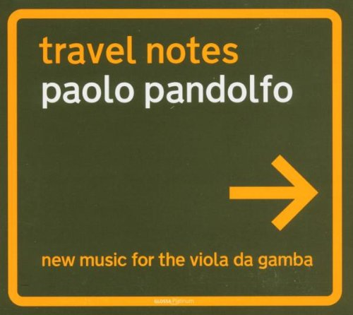 Travel Notes - Neue Musik für Viola da gamba