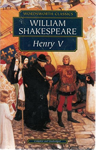Henry V (Wordsworth Classics - Shakespeare)