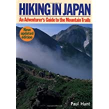 Hiking in Japan: An Adventurer's Guide to Mountain Trails (Origami Classroom)