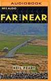 Far and Near: On Days Like These (Far and Away)