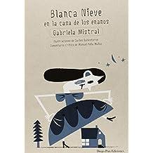 Blanca Nieve En La Casa De Los Enanos (Arbol De Palabras)