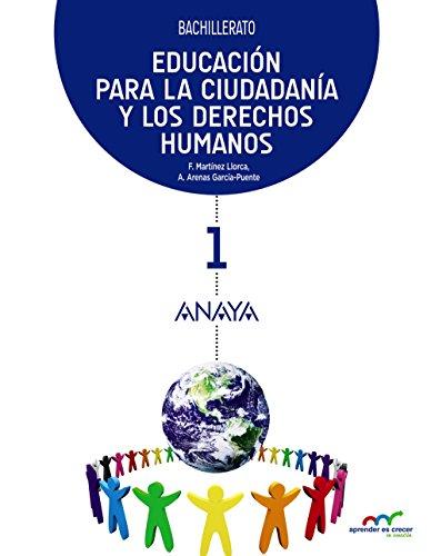 Educación para la Ciudadanía y los Derechos Humanos 1 (Aprender es crecer en conexión)