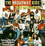 Back on Broadway von The Broadway Kids