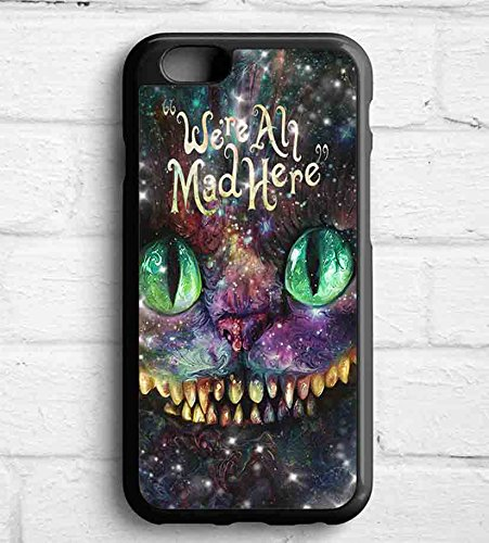 Chesire Cat Smile Were Mad Here For Cover iPhone 6 Case G4Q3NK