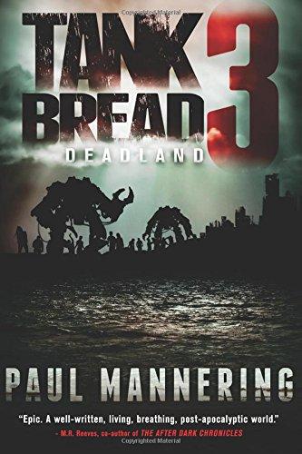Tankbread 3: Deadland: Volume 3