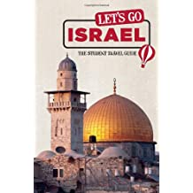 Let's Go Israel: The Student Travel Guide (Let's Go: Israel & the Palestinian Territories)