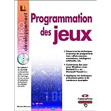 Programmation des jeux (avec CD-ROM)