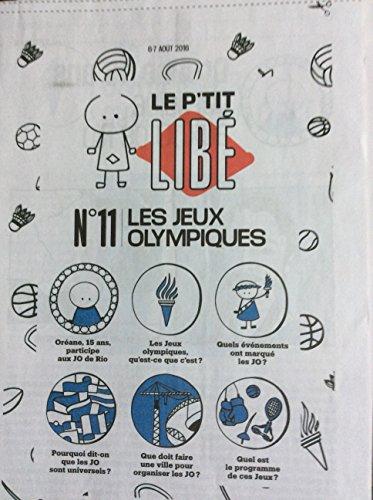 Le P'tit Libé N° 11 : Les Jeux Olympiques (supplément 8 pages de Libération destiné aux enfants - 2016)