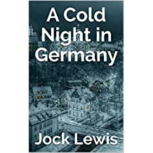 A Cold Night in Germany (A Section 2 Novel Book 4) (English Edition)