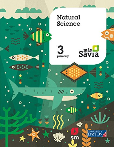 Natural science 3 Primary Más Savia Pupil's Book