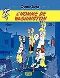 Les aventures de Lucky Luke d'après Morris - Tome 3 - L'homme de Washington - Format Kindle - 9782884717427 - 5,99 €