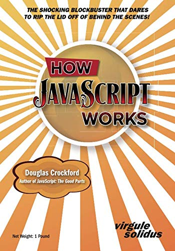 How JavaScript Works por Douglas Crockford