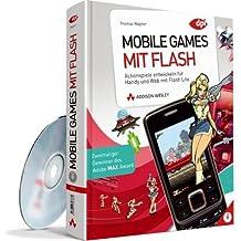 Mobile Games mit Flash: Actionspiele entwickeln für Handy und Web mit Flash Lite (DPI Grafik)