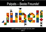 Palpats – Beste Freunde! (Wandkalender 2017 DIN A2 quer): Jubel – Der Vorfreude-Planer mit den Palpats! (Geburtstagskalender, 14 Seiten ) (CALVENDO Spass) [Kalender] [Nov 09, 2016] Per Lind, Claas