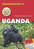 Uganda - Reiseführer von Iwanowski: Individualreiseführer mit Extra-Reisekarte und Karten-Download (Reisehandbuch) -