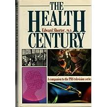 The Health Century