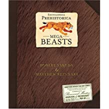 Encyclopedia Prehistorica Mega-Beasts Pop-Up (Sabuda Encyclopedias)