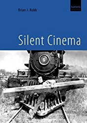 Silent Cinema (with bonus DVD featuring silent film excerpts)
