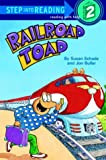Railroad Toad (Step Into Reading: A Step 2 Book)